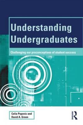 Understanding Undergraduates by Celia Popovic