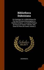 Bibliotheca Duboisiana by * Anonymous