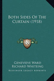 Both Sides of the Curtain (1918) by Genevieve Ward