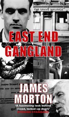 East End Gangland by James Morton image