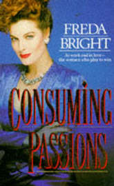 Consuming Passions by Freda Bright image