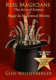 Reel Magicians by Glen Weissenberger image