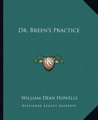 Dr. Breen's Practice by William Dean Howells