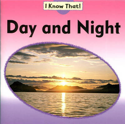 Night and Day by Claire Llewellyn