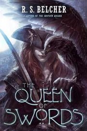 The Queen of Swords by R S Belcher