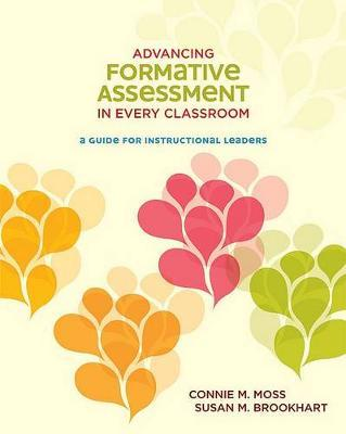 Advancing Formative Assessment in Every Classroom by Connie M Moss image