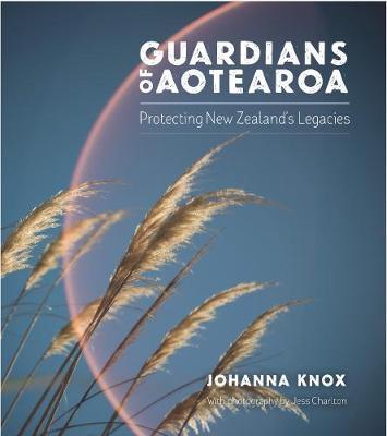 Guardians of Aotearoa by Johanna Knox