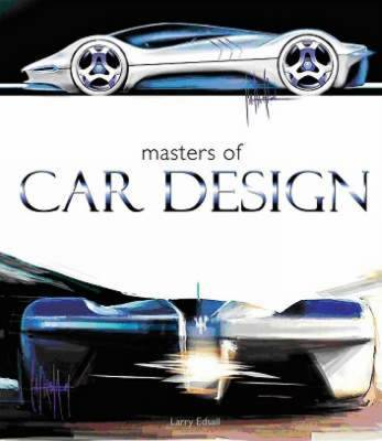 Masters of Car Design by Larry Edsall image
