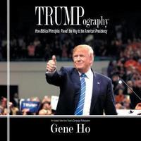 Trumpography by Gene Ho