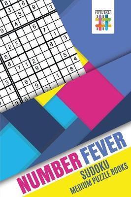 Number Fever Sudoku Medium Puzzle Books by Senor Sudoku