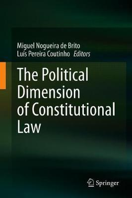 The Political Dimension of Constitutional Law