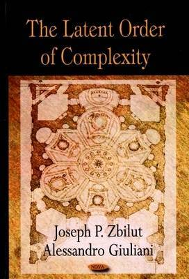 Latent Order of Complexity by Joseph P. Zbilut image