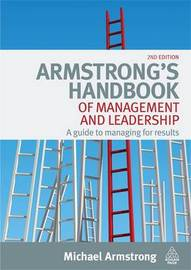 Armstrong's Handbook of Management and Leadership: A Guide to Managing for Results by Michael Armstrong image