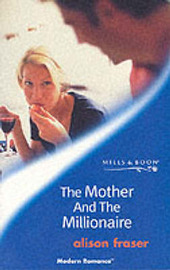 The Mother and the Millionaire by Alison Fraser image