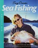 Sea Fishing: A New Zealand Fishing Handbook by Tony Orman