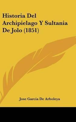 Historia del Archipielago y Sultania de Jolo (1851) by Jose Garcia de Arboleya image