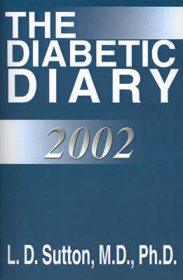 The Diabetic Diary by L. D. Sutton