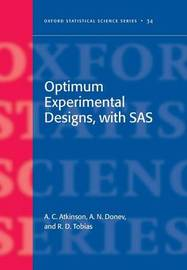 Optimum Experimental Designs, With SAS by Anthony Atkinson image