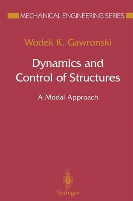 Dynamics and Control of Structures by W.K. Gawronski