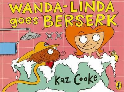 Wanda-Linda Goes Berserk by Kaz Cooke image