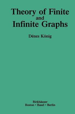 Theory of Finite and Infinite Graphs by Denes Konig image