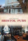 Bristol Pubs by James Macveigh