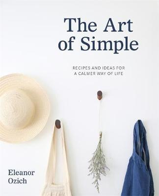 The Art of Simple by Eleanor Ozich image