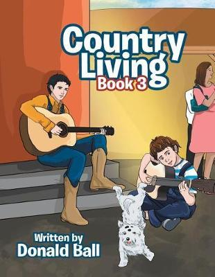 Country Living by Donald Ball