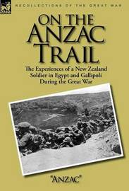 On the Anzac Trail by Anzac