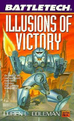Illusions of Victory by Loren Coleman