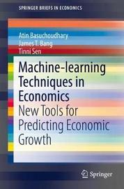 Machine-learning Techniques in Economics by Atin Basuchoudhary