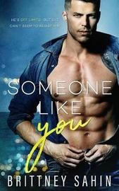 Someone Like You by Brittney Sahin
