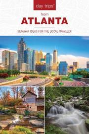 Day Trips (R) from Atlanta by Janice McDonald