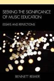 Seeking the Significance of Music Education by Bennett Reimer image