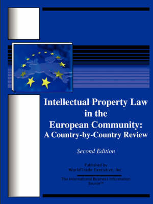 Intellectual Property Law in the European Community: A Country-By-Country Review: Second Edition image
