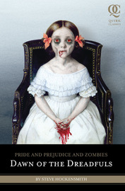 Pride and Prejudice and Zombies: Dawn of the Dreadfuls by Steve Hockensmith image