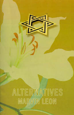 Alternatives by Marvin Leon