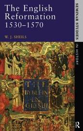 The English Reformation 1530 - 1570 by W.J. Sheils image