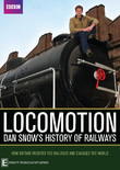 BBC's Locomotion - Dan Snow's History Of Railway on DVD