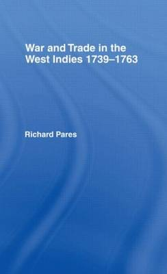 War and Trade in the West Indies by Richard Pares image