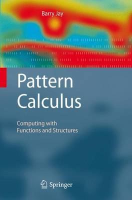 Pattern Calculus by Barry Jay image
