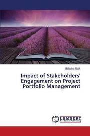 Impact of Stakeholders' Engagement on Project Portfolio Management by Shah Madeeha