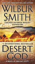 Desert God by Wilbur Smith