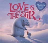 Love is in the Air by Harry Vanda