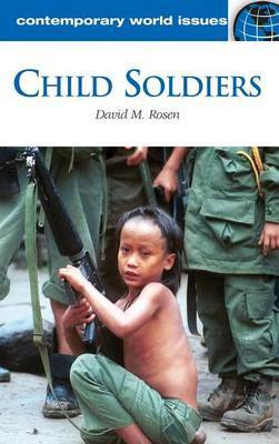 Child Soldiers by David M Rosen image