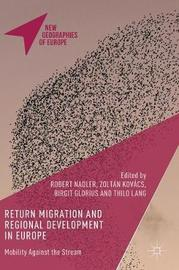 Return Migration and Regional Development in Europe