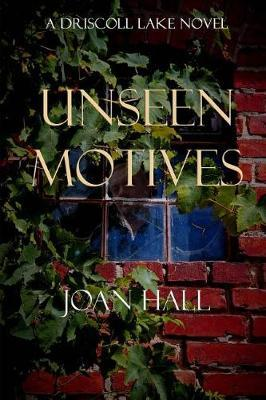 Unseen Motives by Joan Hall image