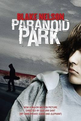 Paranoid Park by Blake Nelson image