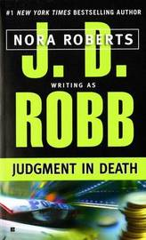 Judgement in Death (In Death #12) (US Ed.) by J.D Robb