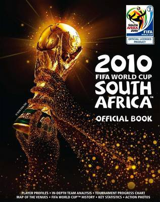 2010 FIFA World Cup South Africa Official Book by Keir Radnedge